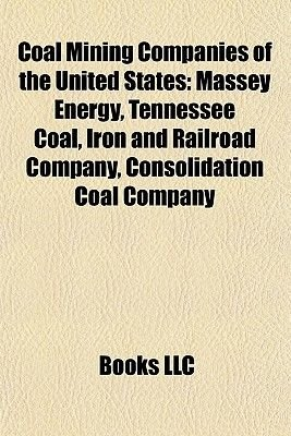 Coal Mining Companies of the United States - Massey Energy