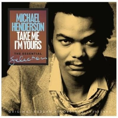 Michael Henderson - Take Me I'm Yours:essential Selection CD (2014) (CD): Michael Henderson