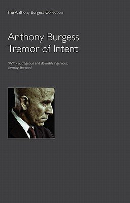 Tremor of Intent (Electronic book text): Anthony Burgess