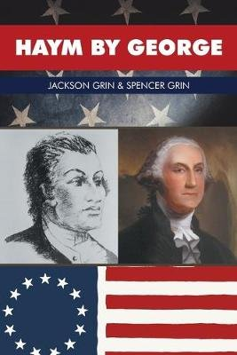 Haym by George (Paperback): Jackson Grin, Spencer Grin
