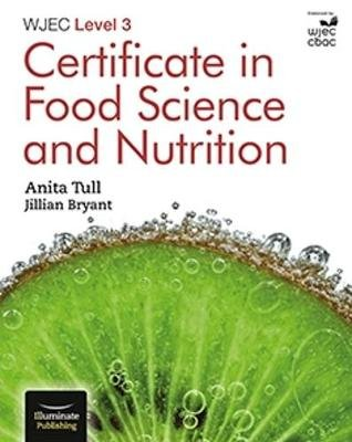 WJEC Level 3 Certificate in Food Science and Nutrition (Paperback): Anita Tull