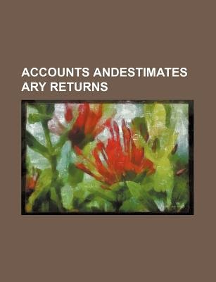 Accounts Andestimates Ary Returns (Paperback): Books Group