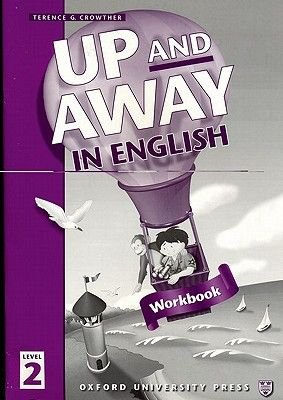 Up and Away in English: 2: Workbook (Paperback): Terence G. Crowther