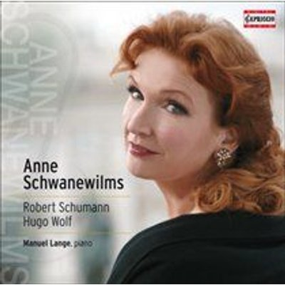 Various Artists - Anne Schwanewilms: Robert Schumann/Hugo Wolf (CD): Anne Schwanewilms, Robert Schumann, Hugo Wolf, Manuel Lange