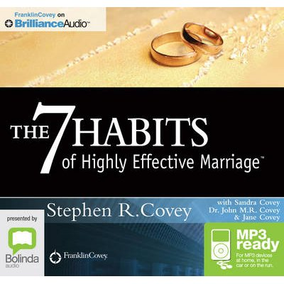 The 7 Habits Of Highly Effective Marriage (CD-Extra, Unabridged edition): Stephen R. Covey