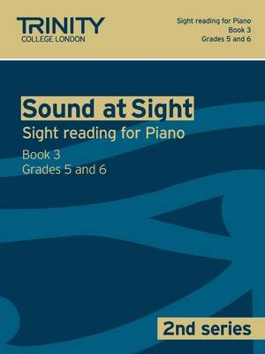 Sound At Sight (2nd Series) Piano Book 3 Grades 5-6 (Paperback):