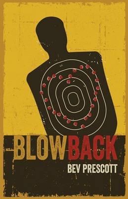 Blowback (Paperback): Bev Prescott
