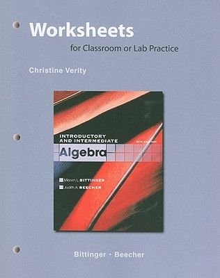 Worksheets for Classroom or Lab Practice for Introductory and Intermediate Algebra (Paperback, 4th Revised edition): Marvin L...