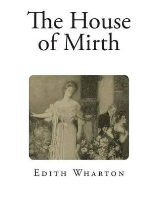 The House of Mirth (Paperback): Edith Wharton