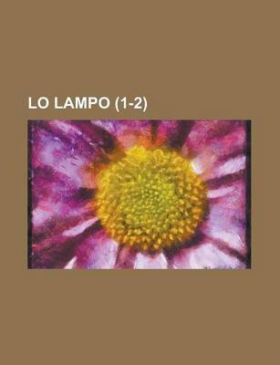 Lo Lampo (1-2 ) (English, Italian, Paperback): United States General Accounting Office, Anonymous