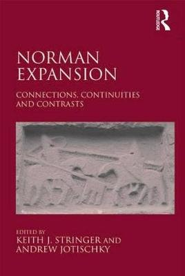 Norman Expansion - Connections, Continuities and Contrasts (Electronic book text): Andrew Jotischky