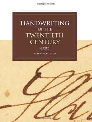 Handwriting of the Twentieth Century (Paperback, 2nd Revised edition): Rosemary Sassoon