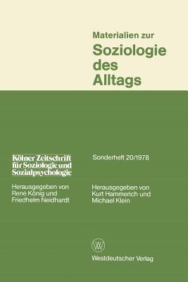 Materialien Zur Soziologie Des Alltags (German, Paperback, 1978 Ed.): Kurt Hammerich