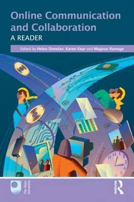 Online Communication and Collaboration - A Reader (Paperback, New): Helen Donelan, Karen Kear, Magnus Ramage