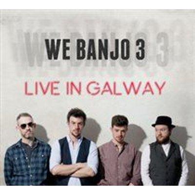We Banjo 3 - Live in Galway (CD): We Banjo 3