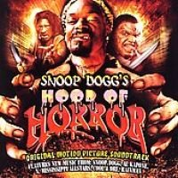 Original Soundtrack - Snoop Dogg S Hood of Horr (CD): Original Soundtrack, Various Artists