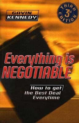 Everything Is Negotiable (Electronic book text): Gavin Kennedy
