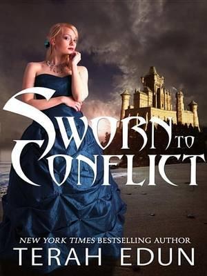 Sworn to Conflict (Electronic book text): Terah Edun