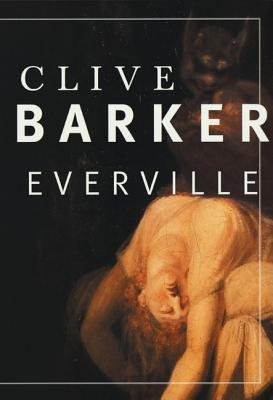 Everville (Electronic book text): Clive Barker