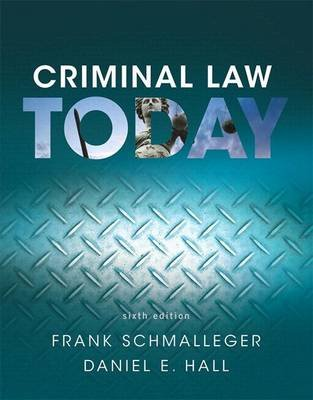 Revel for Criminal Law Today, Student Value Edition -- Access Card Package (Book, 6th): Frank J. Schmalleger, Daniel E. Hall