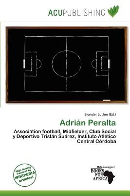 Adri N Peralta (Paperback): Evander Luther
