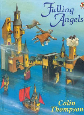 Falling Angels (Paperback, New edition): Colin Thompson