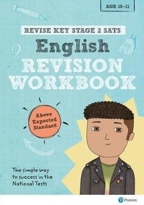 Revise Key Stage 2 SATs English Revision Workbook - Above Expected Standard (Paperback): Helen Thomson