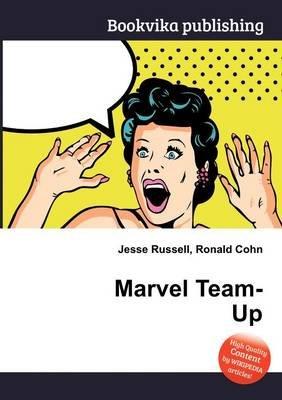Marvel Team-Up (Paperback): Jesse Russell, Ronald Cohn