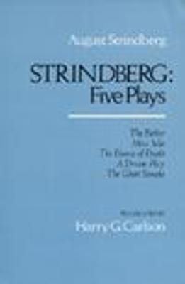 Strindberg - Five Plays (Paperback): August Strindberg