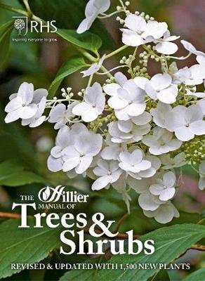 The Hillier Manual of Trees & Shrubs - Revised & updated with 1,500 new plants (Paperback, 9th Revised edition): Roy Lancaster