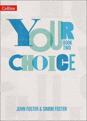 Your Choice Student Book 2 - The Whole-School Solution for Pshe Including Relationships, Sex and Health Education (Paperback):...