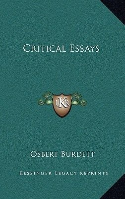 Critical Essays (Hardcover): Osbert Burdett