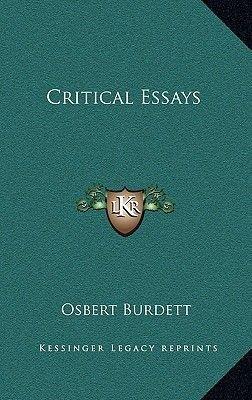 Critical Essays (Hardcover): Osbert Burdett