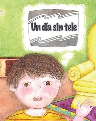 Un Dia Sin Tele (Spanish, Paperback): Amy White
