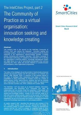 The IntelCities Project, Part 2 - Community of Practice as a Virtual Organization: Innovation Seeking and Knowledge Creating...