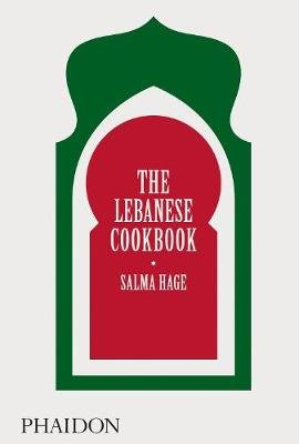 The Lebanese Cookbook (Hardcover): Salma Hage