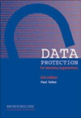 Data Protection for Voluntary Organisations (Paperback, 2nd Revised edition): Paul Ticher