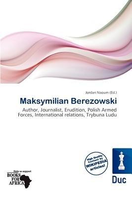 Maksymilian Berezowski (Paperback): Jordan Naoum