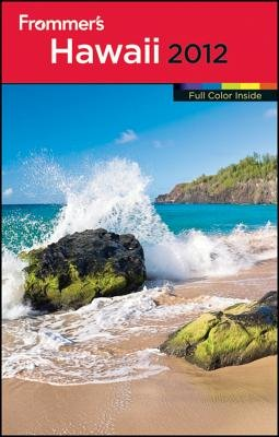 Frommer's Hawaii 2012 (Electronic book text, 7th): Jeanette Foster