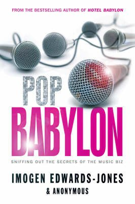 Pop Babylon (Hardcover): Imogen Edwards-Jones