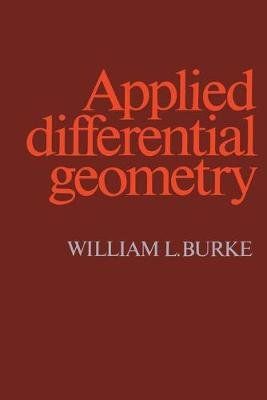 Applied Differential Geometry (Paperback): William L. Burke