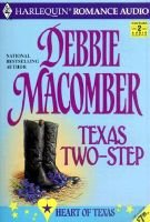 Texas Two-Step (Abridged, Audio cassette, Abridged edition): Debbie Macomber