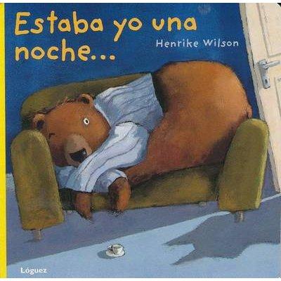 Estaba Yo Una Noche (Spanish, Board book): Henrike Wilson