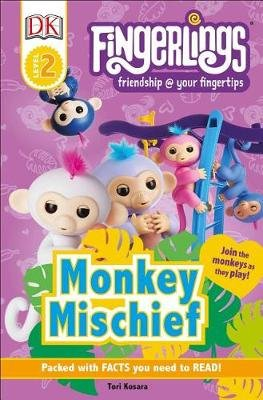 DK Readers Level 2: Fingerlings: Monkey Mischief (Hardcover): Tori Kosara