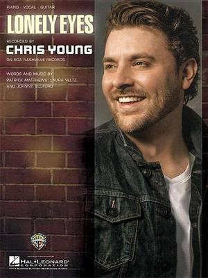 Lonely Eyes Sheet Music (Electronic book text): Chris Young