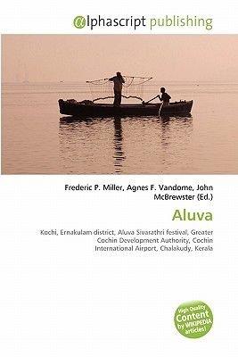 Aluva (Paperback): Frederic P. Miller, Agnes F. Vandome, John McBrewster