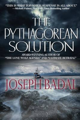 The Pythagorean Solution (Paperback): Joseph Badal