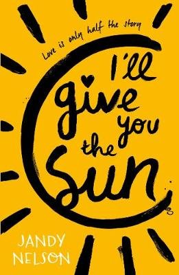 I'll Give You the Sun (Paperback): Jandy Nelson