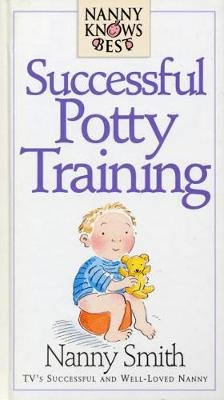Nanny Knows Best - Successful Potty Training (Electronic book text): Jean Smith