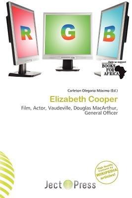 Elizabeth Cooper (Paperback): Carleton Olegario M. Ximo
